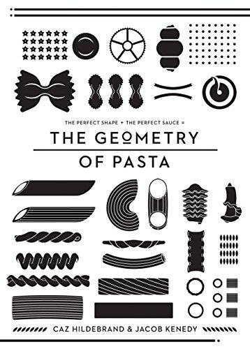 The Geometry of Pasta: Hildebrand, Caz; Kenedy, Jacob