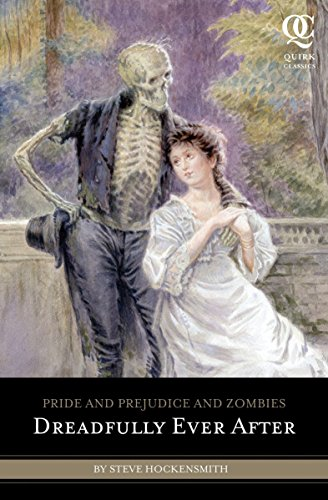 9781594745027: Pride and Prejudice and Zombies: Dreadfully Ever After (Pride and Prej. and Zombies)