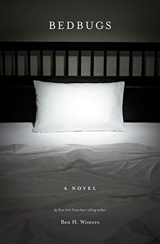 9781594745232: Bedbugs: A Novel of Infestation