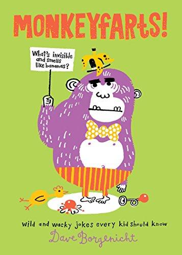 9781594746055: Monkeyfarts!: Wacky Jokes Every Kid Should Know