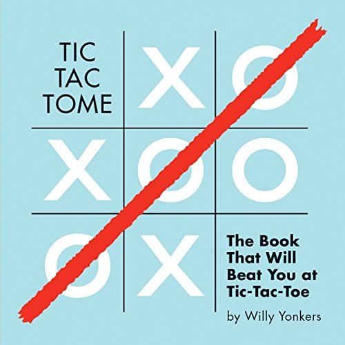 9781594746871: Tic Tac Tome: The Autonomous Tic Tac Toe Playing Book