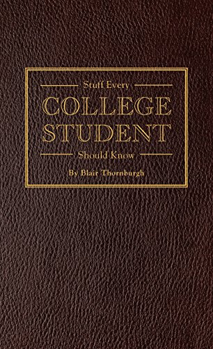 9781594747106: Stuff Every College Student Should Know (Stuff You Should Know)