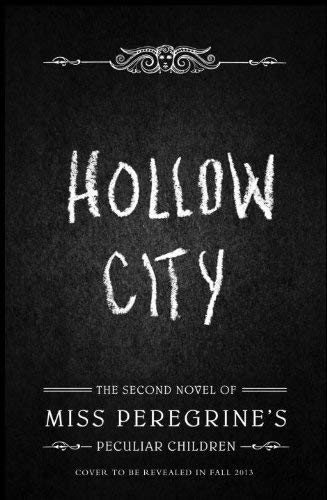 9781594747175: Hollow City The Second Novel of Miss Peregrine's Peculiar Children