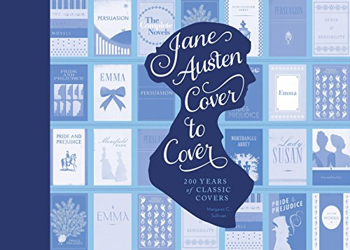 9781594747250: Jane Austen Cover to Cover: 200 Years of Classic Covers