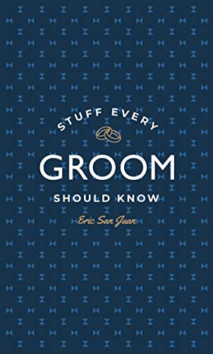 9781594747977: Stuff Every Groom Should Know (Stuff You Should Know)