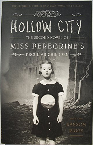 9781594748059: Hollow City the Second Novel of Miss Peregrine's Peculiar Children By Ransom Riggs [Paperback]