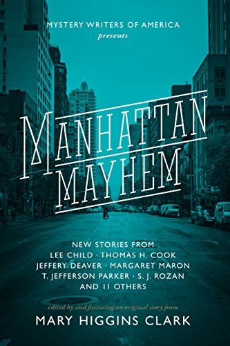 Manhattan Mayhem: New Crime Stories from Mystery: Clark, Mary Higgins