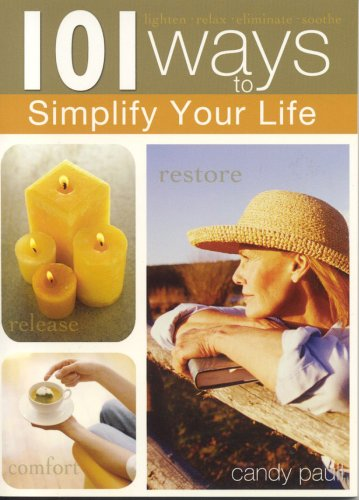 9781594750373: 101 Ways to Simplify Your Life (101 Ways (Blue Sky))