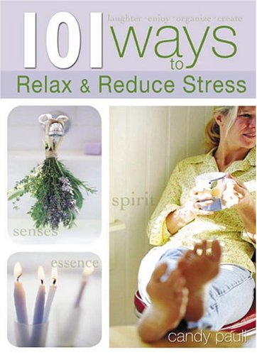 9781594750427: 101 Ways to Relax and Reduce Stress (101 Ways (Blue Sky))