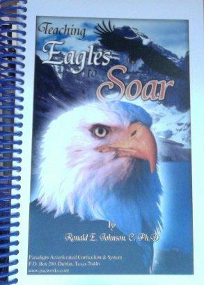 9781594762512: Teaching Eagles to Soar
