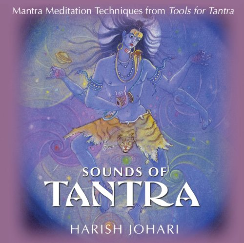 Sounds of Tantra: Mantra Meditation Techniques from: Johari, Harish