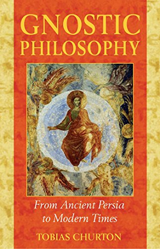 9781594770357: Gnostic Philosophy: From Ancient Persia to Modern Times