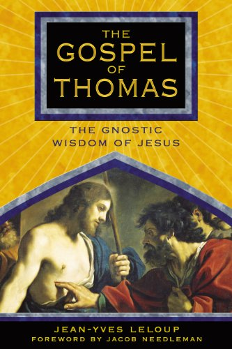 The Gospel Of Thomas: The Gnostic Wisdom: Leloup, Jean-Yves; Rowe,