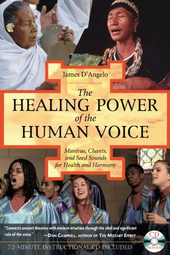 9781594770500: The Healing Power of the Human Voice: Mantras, Chants, and Seed Sounds for Health and Harmony