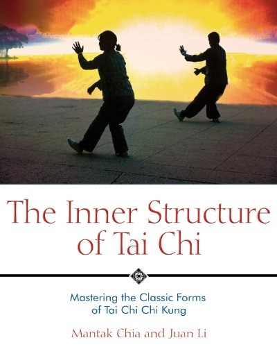 9781594770586: The Inner Structure of Tai Chi: Mastering the Classic Forms of Tai Chi Chi Kung
