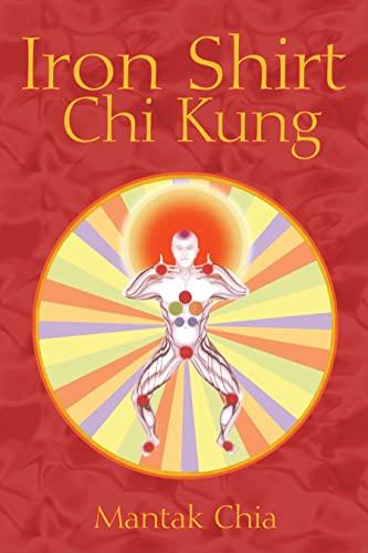 9781594771040: Iron Shirt Chi Kung