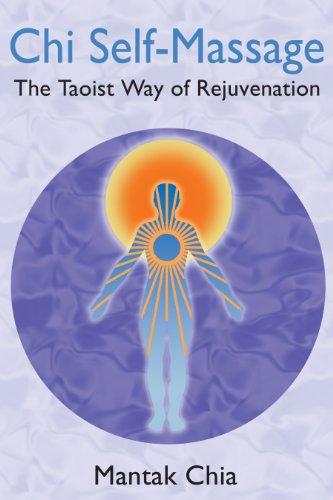 9781594771101: Chi Self-Massage: The Taoist Way of Rejuvenation