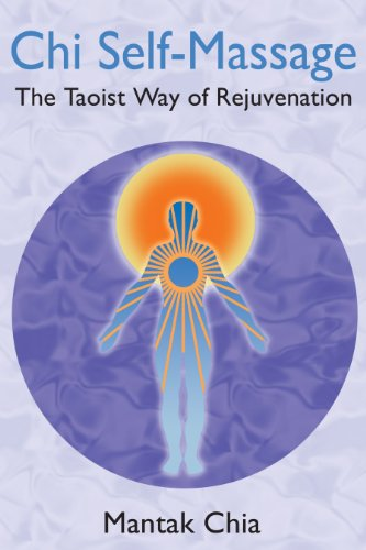 9781594771101: Chi Self-Massage: The Taoist Way of Rejuvenation
