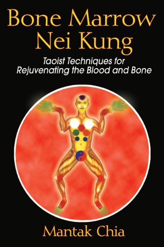 9781594771125: Bone Marrow Nei Kung: Taoist Techniques for Rejuvenating the Blood and Bone