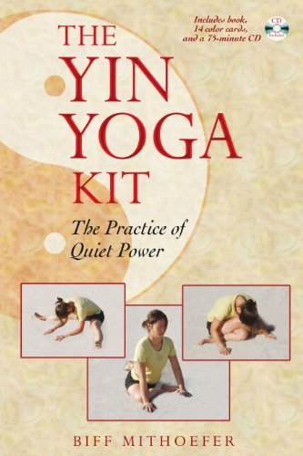 9781594771163: The Yin Yoga Kit: The Practice of Quiet Power