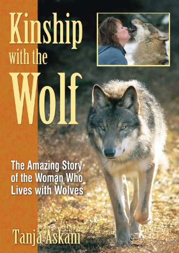 9781594771309: Kinship with the Wolf: The Amazing Story of the Woman Who Lives with Wolves