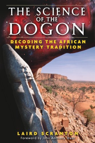 The Science of the Dogon: Decoding the: Scranton, Laird; West,