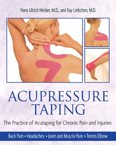 9781594771484: Acupressure Taping: The Practice of Acutaping for Chronic Pain and Injuries