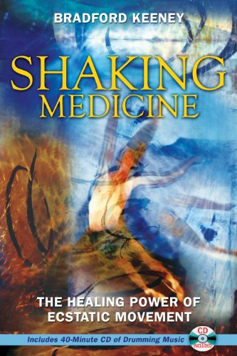 9781594771491: Shaking Medicine: The Healing Power of Ecstatic Movement