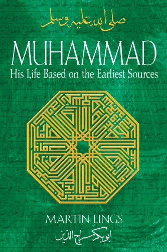 9781594771538: Lings, M: Muhammad: His Life Based on the Earliest Sources