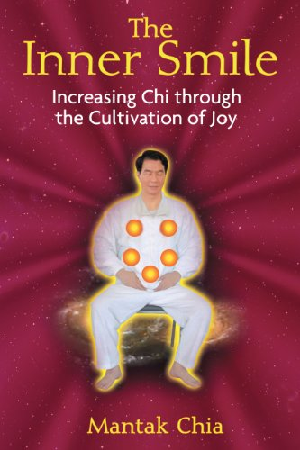 9781594771552: The Inner Smile: Increasing Chi through the Cultivation of Joy