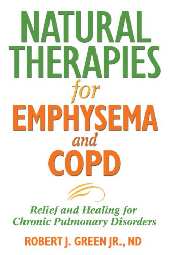 9781594771637: Natural Therapies for Emphysema: Relief and Healing for Chronic Pulmonary Disorders