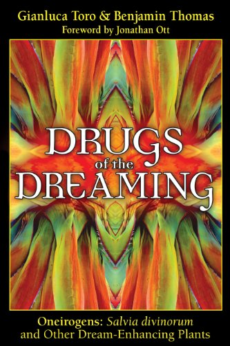 Drugs of the Dreaming: Oneirogens Salvia Divinorum and Other Dream-Enhancing Plants