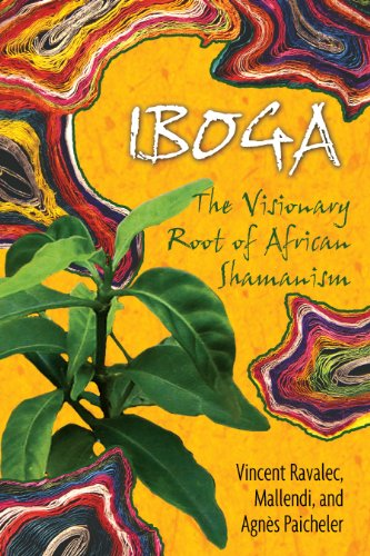 9781594771767: Iboga: The Visionary Root of African Shamanism