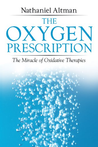 9781594771774: The Oxygen Prescription: The Miracle of Oxidative Therapies