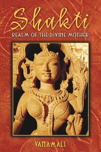 SHAKTI REALM OF THE DIVINE MOTHER