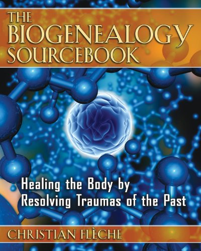 9781594772061: Biogenealogy Sourcebook: Healing the Body by Resolving Traumas of the Past