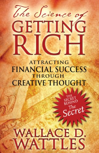 9781594772092: The Science of Getting Rich: Attracting Financial Success through Creative Thought