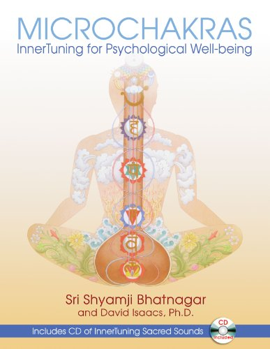 Microchakras: InnerTuning for Psychological Well-being: Sri Shyamji Bhatnagar
