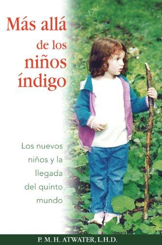9781594772153: Más allá de los niños índigo: Los nuevos niños y la llegada del quinto mundo (Spanish Edition)
