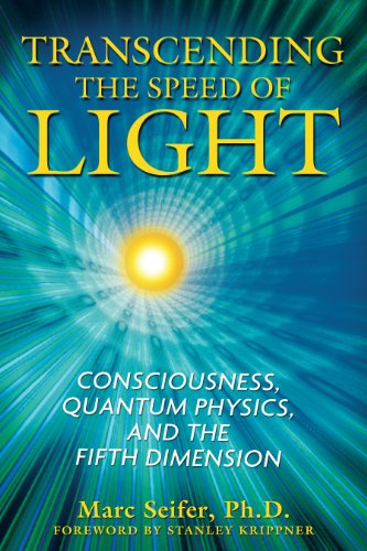 9781594772290: Transcending the Speed of Light: Consciousness, Quantum Physics, and the Fifth Dimension