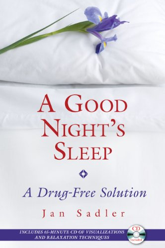 9781594772344: A Good Night's Sleep: A Drug-Free Solution