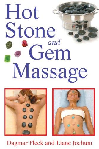 9781594772467: Hot Stone and Gem Massage