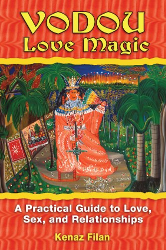 9781594772481: Vodou Love Magic: A Practical Guide to Love, Sex, and Relationships