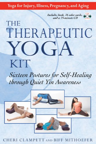 9781594772511: The Therapeutic Yoga Kit: Sixteen Postures for Self-Healing through Quiet Yin Awareness