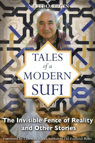 9781594772702: Tales of a Modern Sufi: The Invisible Fence of Reality and Other Stories