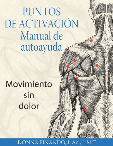 9781594772801: Puntos de activación: Manual de autoayuda: Movimiento sin dolor (Spanish Edition)