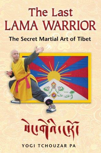 9781594772856: The Last Lama Warrior: The Secret Martial Art of Tibet