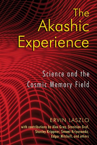 9781594772986: The Akashic Experience: Science and the Cosmic Memory Field