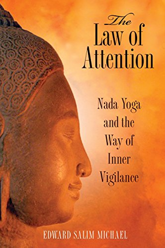 9781594773044: The Law of Attention: Nada Yoga and the Way of Inner Vigilance