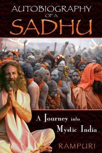9781594773303: Autobiography of a Sadhu: A Journey into Mystic India